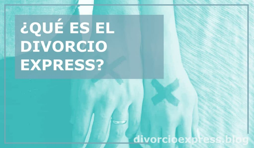 El divorcio express