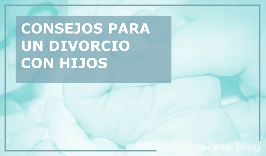 consejos divorcio con hijos